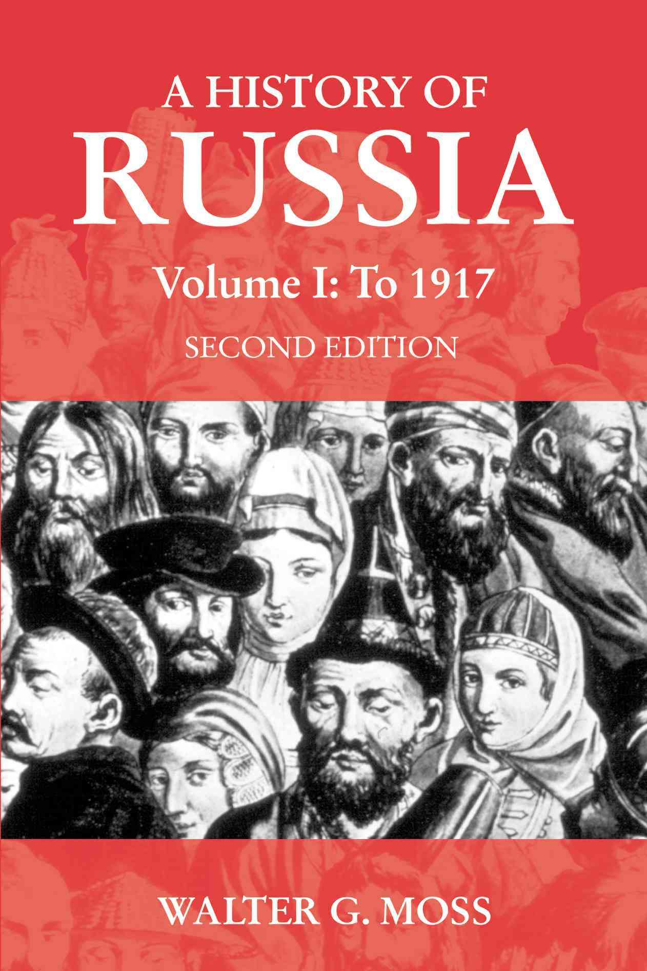 A History of Russia By Moss, Walter
